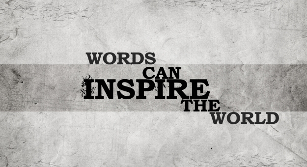 words-can-inspire-the-world.jpg